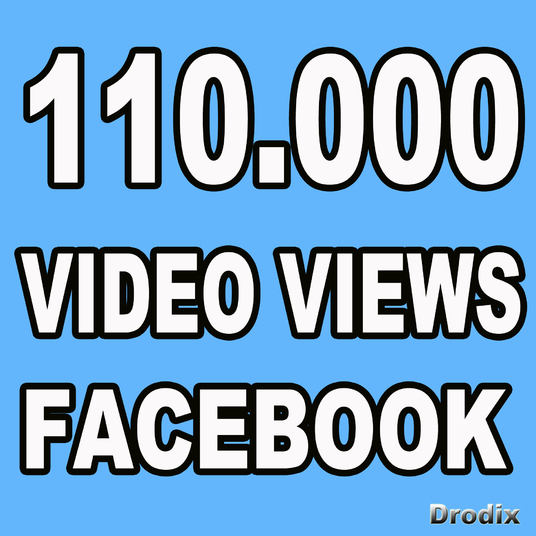 I will Provide 110.000 Facebook Video Views