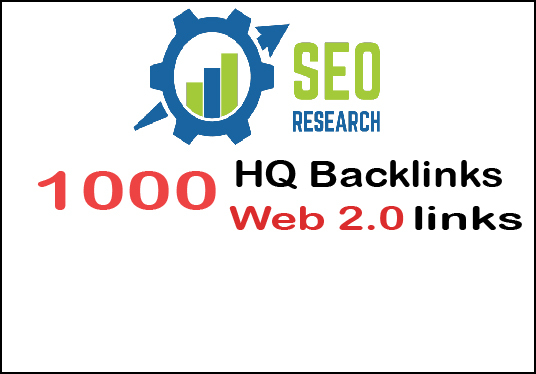 I will provide  you 1,000 web 2.0 HQ backlinks