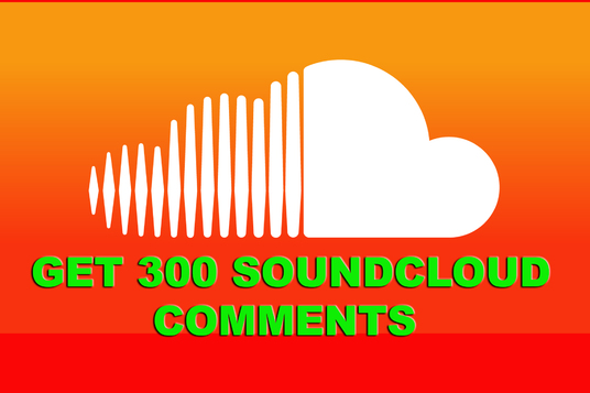 I will PROVIDE 300 soundcloud comments