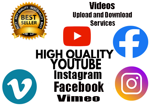 I will Download and Upload Videos and Images