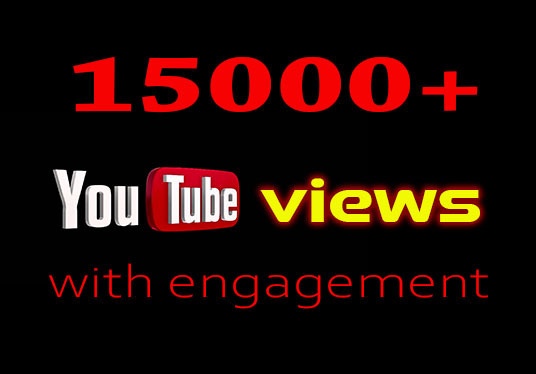 I will provide 15000+ YouTube video views with Engagement
