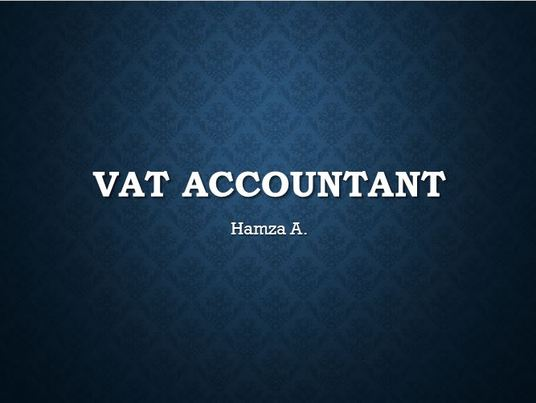 I will do Book keeping and prepare your VAT returns