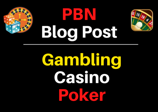 I will Provide You 20 Casino, Gambling, Poker Related PBNs Blogger Blog Post