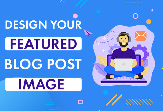 I will Design your Blog Post Image