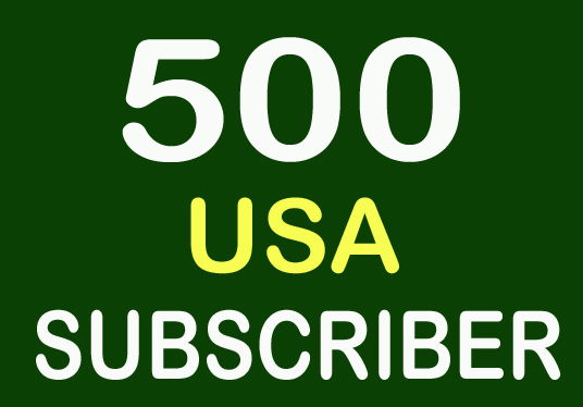 I will provide 500 USA Real YouTube Subscriber