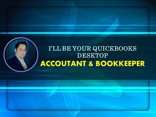 Be Your Bookkeeper And Accountant For Quickbooks Desktop