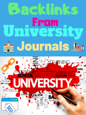 build backlinks from University Journals, The highest authority backlinks, 15 Backlinks