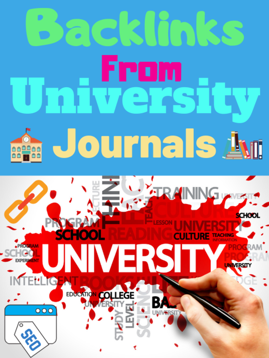 I will build backlinks from University Journals, The highest authority backlinks, 15 Backlinks