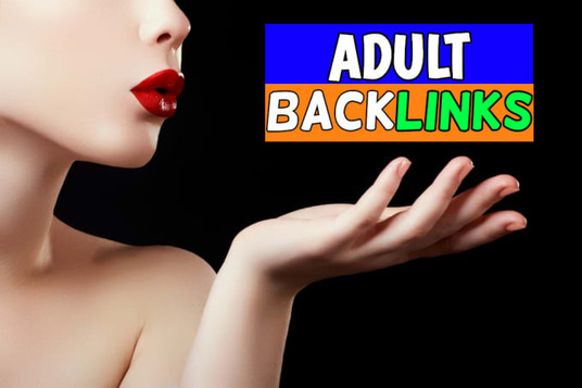 I will Improve Your Adult Backlinks Website Ranking On Google