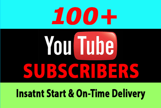 I will give 100+ Real YouTube Subscribers