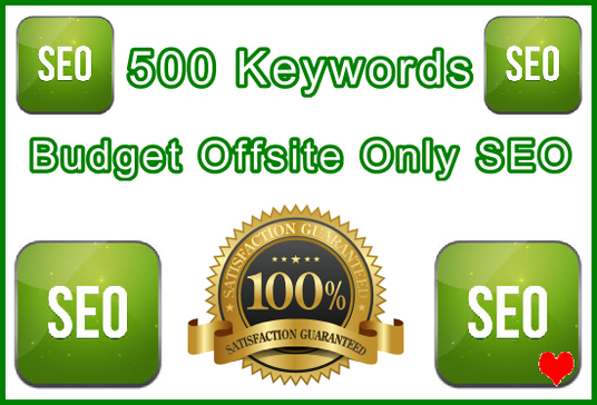 Target 500 Keywords with Proven Offsite Only SEO Importance