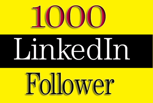 I will Give 1000+ high quality LinkedIn Followers for LinkedIn Company & Profile Account