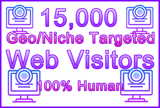 I will Send 15000 Genuine Human Web Visitors ,250+ Geos, 350+ Niches