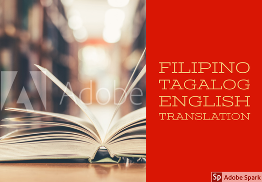 I will translate Tagalog to English, or vice versa