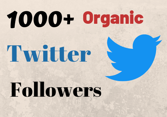 I will give you 1000+ organic twitter followers