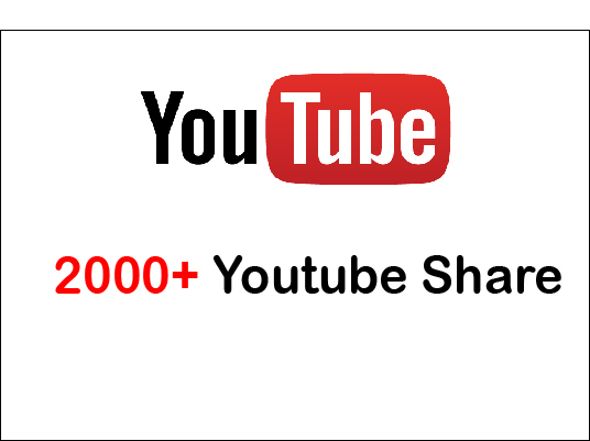I will give 2,000+ Youtube Video Share