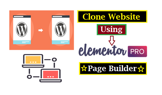 I will Create A Wordpress website Or Clone Website using Elementor Pro
