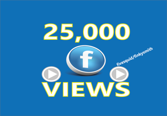 I will Add 25,000+ Facebook Video Views Best Quality & Non Drop