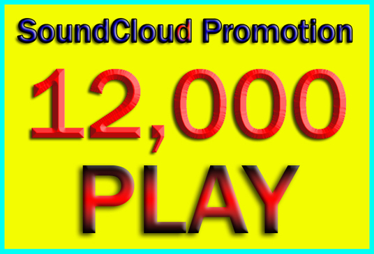 I will Increase SoundCloud Plays promotion