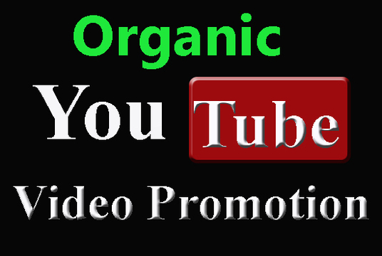 Do Fast Organic YouTube Promotion For Improving Your Videos and Channel Ranking
