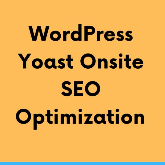 I will Do WordPress Yoast On site SEO Optimization