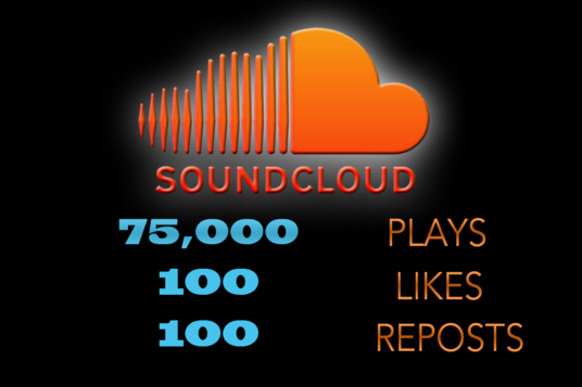 I will Give You 75,000 Soundcloud Plays + 100 Likes + 100 Reposts To Your Soundcloud