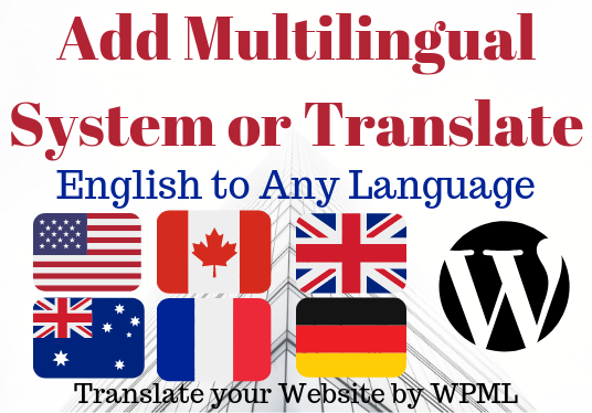 I will Add Multilingual System or translate your Website Using WPML Plugin