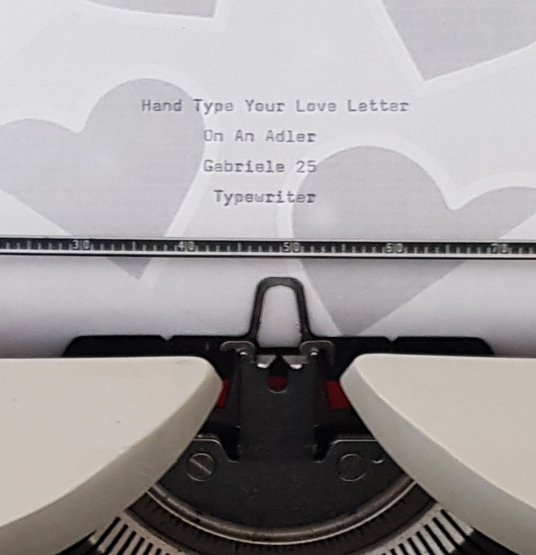 I will hand-type your love letter, message or quote