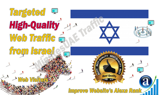 I will send Israeli web visitors, real targeted high-quality web traffic from Israel