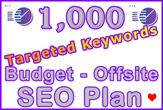 I will Target 1,000 Keywords with Powerful Budget Offsite SEO Setup