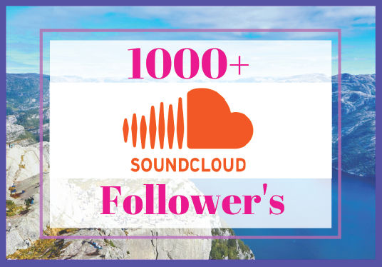 I will 1000+ Sound Cloud Followers