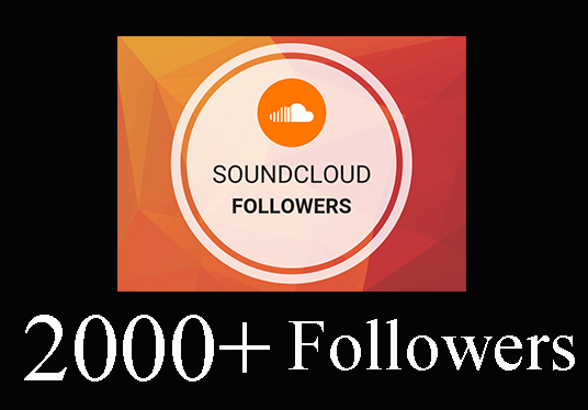 I will Provide 2000+ Soundcloud Followers sound cloud plays
