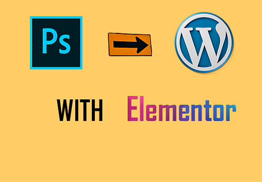 I will convert PSD to WordPress with Elementor