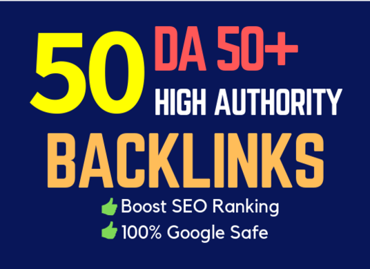 I will create 50 high da backlinks from da 50 to 90 websites