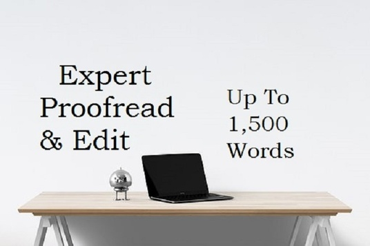 I will expertly proofread and edit up to 1,500 words of text for your website or blog