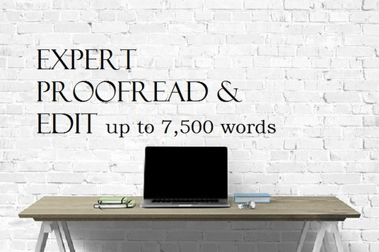 I will expertly proofread and edit up to 7,500 words for your article or story