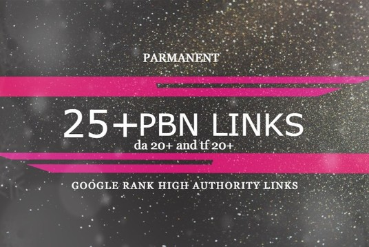 I will create 25 permanent high da pa pbn links