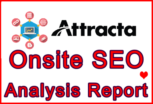 I will Have Your Attracta Onsite SEO Analysis Report Prepared