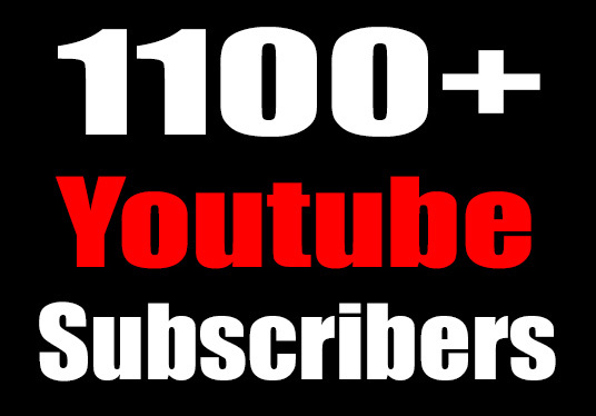 I will provide 1100+ youtube subscribers