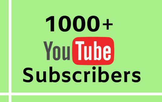 Provide 1000+ Organic Youtube Subscriber