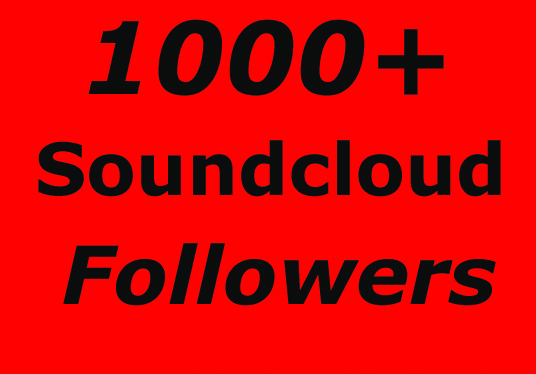 I will provide you 1000+ soundcloud followers