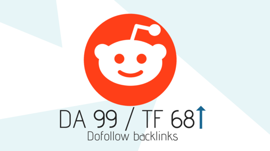 I will Give you Super Strong DA99 Do-Follow Backlinks From Reddit