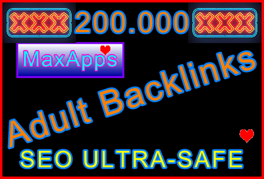 I will Submit 200,000 DoFollow, NoFollow Tiered Type SEO Ultra-Safe GSA Adult Backlinks