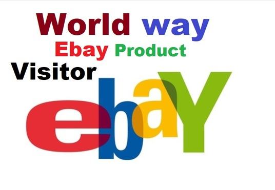 I will get 10,000+ real human Ebay product visitors