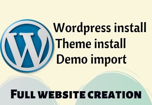 I will install WordPress, theme and demo upload on your server