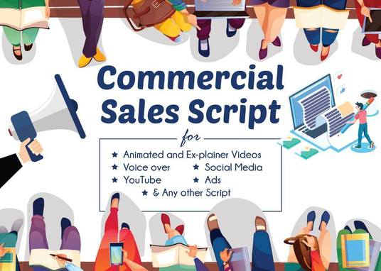 I will Write Your 30 secs Commercial Sales Script Or Explainer  Video Script