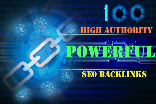 I will Create 100 High Authority Powerful SEO Backlinks to Increase Your Google Ranking