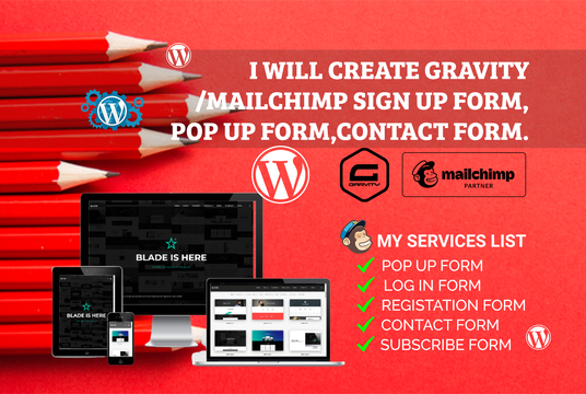I will Create advanced gravity forms Mailchimp pop up form contact form 7