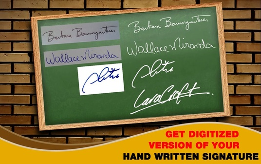 I will digitize your hand written signature