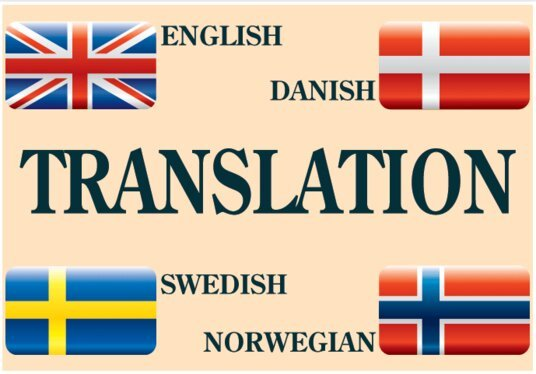 I will translate english to danish, swedish or norwegian